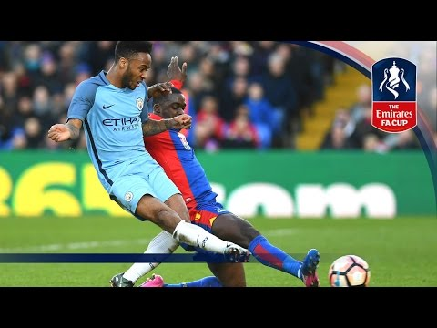 Crystal Palace 0-3 Manchester City - Emirates FA Cup 2016/17 (R4) | Official Highlights
