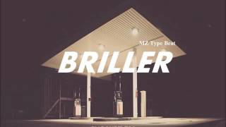 MZ x Bryson Tiller type beat - BRILLER (prod by Doubtless)