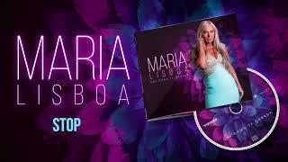 Maria Lisboa - Stop (Oficial Audio)