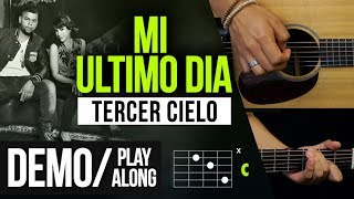 """MI ULTIMO DIA"" Tercer Cielo - DEMO 