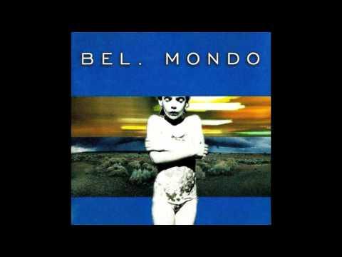 Balada Absoluta de Bel Mondo Letra y Video