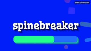 SPINEBREAKER - HOW TO PRONOUNCE IT!?