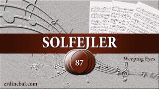 Weeping Eyes - Ney Dersleri & Solfej