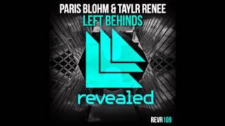 Paris Blohm & Taylr Renee - Left Behinds (MQ Remix)