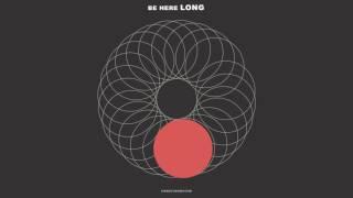 "NEEDTOBREATHE - ""BE HERE LONG"" [Official Audio]"