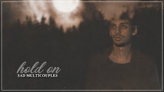 Sad multicouples | Hold on [13]