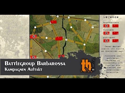 Battlegroup Barbarossa Kampagne -Auftakt (reupload) [TB-TV #106]