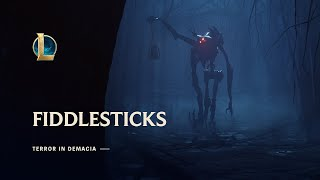 Fiddlesticks: Terror in Demacia | Champion Update Trailer - League of Legends