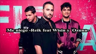 Reik feat Wisin y Ozuna - Me niego -  traduction français [SPANISH-FRENCH]