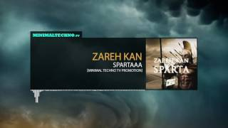 Zareh Kan - Spartaaa (Minimal Techno TV Promotion)