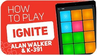 How to play: IGNITE (Alan Walker & K-391) - SUPER PADS - Kit MASK