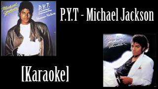 Michael Jackson - P.Y.T (Karaoke) [The best version]