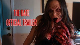 The Date: A Tale of Love, Horror and Revenge - Trailer - (2016)