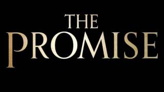 Trailer Music The Promise (Theme Song) - Soundtrack The Promise