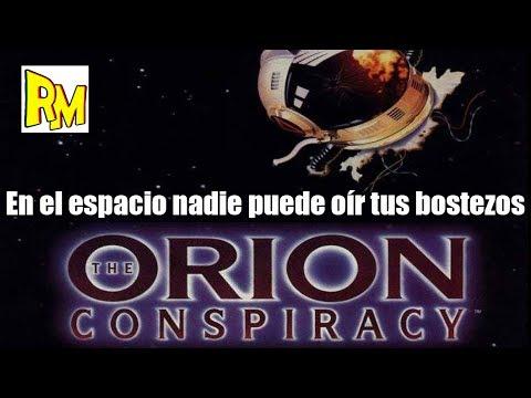 Retromierdas #85: The Orion Conspiracy