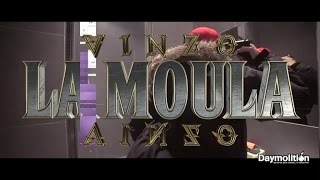"VInzo - "" La Moula "" Freestyle - Daymolition"