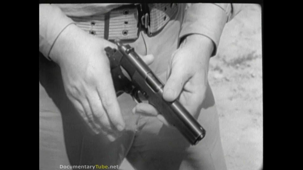 U.S Army WW2 - Pistol Training - 1911 .45 CAL