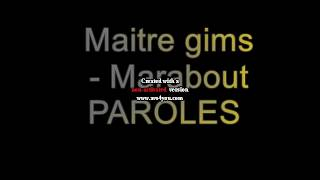 Maitre gims   Marabout paroles