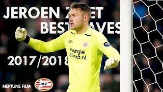 Jeroen Zoet- Best Saves 2017/2018- {XO TOUR Llif3} - PSV HD1080