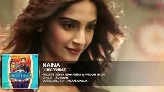Exclusive  'Naina' Full AUDIO Song   Sona Mohapatra   Armaan Malik   Khoobsurat