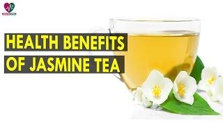 Health Benefits Of Jasmine Tea - Health Sutra - Best Health Tips