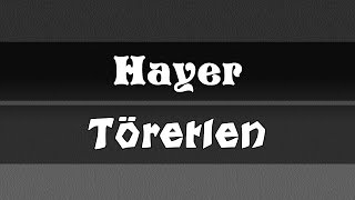 Hayer - Töretlen (Official Audio)
