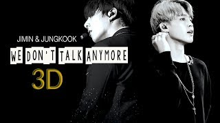[3D+LYRICS] BTS JIMIN & JUNGKOOK - WE DON'T TALK ANYMORE (Use Headphone)