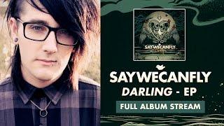 """SayWeCanFly - """"Better Off Alone"""" (Full Album Stream)"""