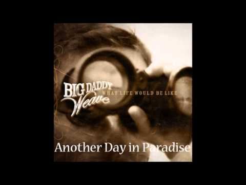 big-daddy-weave-another-day-in-paradise-chris-snell