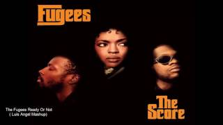 The Fugees Ready Or not Mashup
