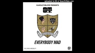 O.T. Genasis - Everybody Mad (feat. Beyoncé) [CLEAN]