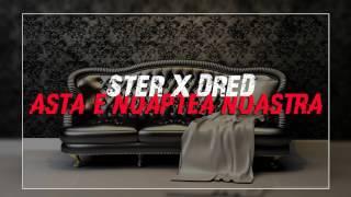 Ster x Dred - Asta e noaptea noastra