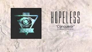 Hopeless - Conqueror