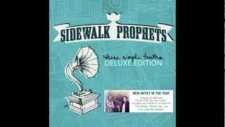 Know That You Are Loved - Sidewalk Prophets