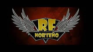 Y cambio mi suerte R.F. Norteño (Estudio 2017)