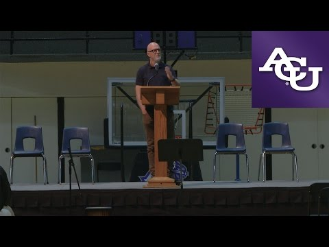 ACU Chapel with Toby Slough; October 17, 2016