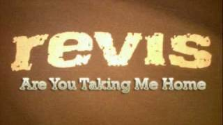 Revis - Are you Taking me Home (Lyrics)