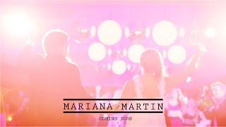 Mariana y Martin - Highlights Casamiento