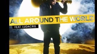 All Around The World - Justin Bieber ft. Ludacris (BELIEVE) 2012