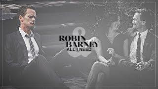 Robin & Barney   All I Need
