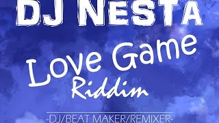 Dj Nesta_Love Game Riddim_Reggae Instrumental 2015