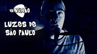"""Vinão """"Luzes de São Paulo"""" Cover de Fernando e Sorocaba no violão"""