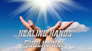 Healing Hands//Isochronic//Subliminal