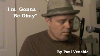 Gonna Be Okay (Live) - Paul Venable