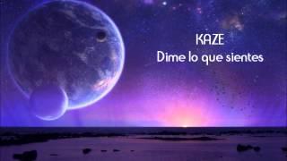 KAZE - DIME LO QUE SIENTES