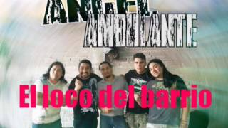 Rock urbano - El loco del barrio - angel ambulante