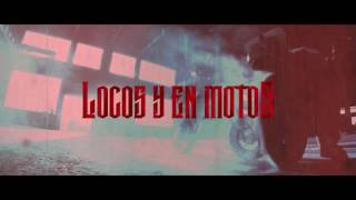 LOCOS Y EN MOTOS - ORO MUSIC (TES / JUAN SINATRA / EL TIGRE)