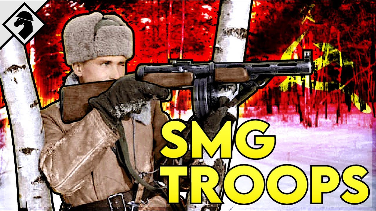 Soviet Stormtroopers : WW2 Submachine Gun Tactics