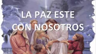 LA PAZ ESTE CON NOSOTROS 2