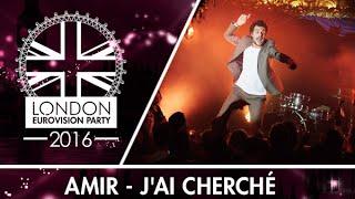 Amir - J'ai cherché (France) | LIVE | 2016 London Eurovision Party